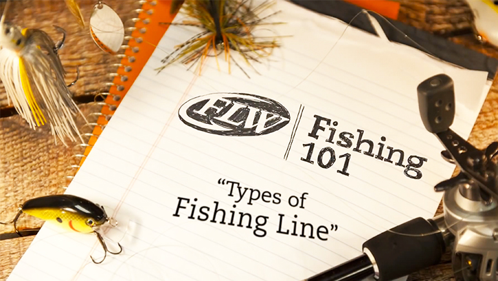 FLW Fishing 101 - Types of fishing line