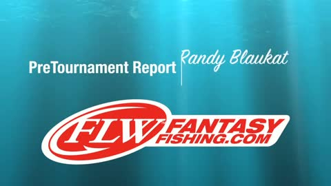 Pre-Tournament Report from Grand Lake with Randy Blaukat